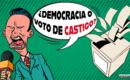 ¿Democracia o voto de castigo?